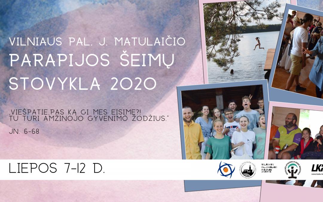 Kviečiame į Pal. J. Matulaičio parapijos šeimų stovyklą!